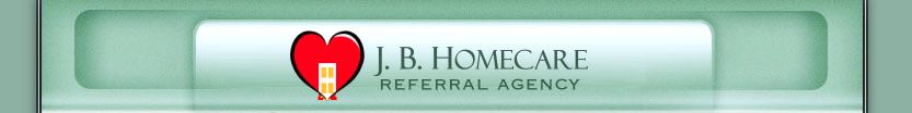 J. B. Homecare Referral Agency
